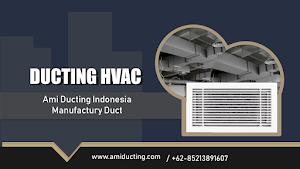 Ducting HVAC Pengertian Penjelasan