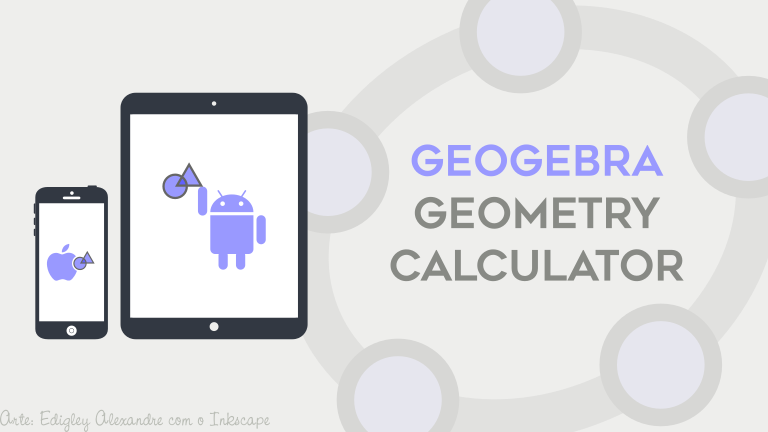 Lançado GeoGebra Geometry Calculator para iPhone, iPad e Android