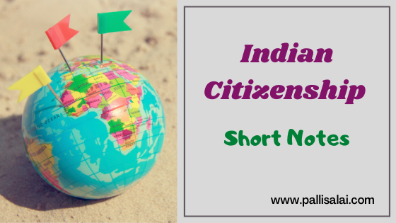 India Citizenship (குடியுரிமை)