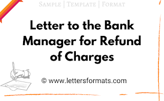 example letter to bank for refund of charges