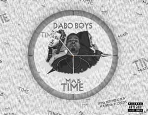 Dabo Boyz Mais Time