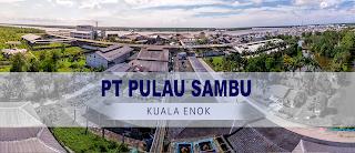 Lowongan Kerja D3 IT PT Pulau Sambu (Guntung)
