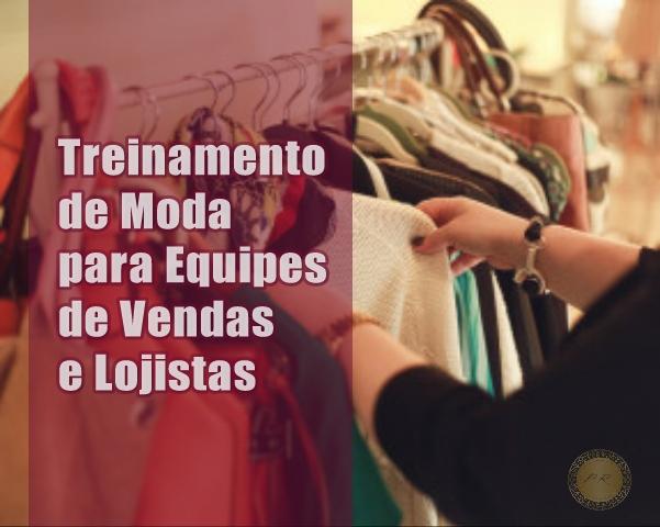 Treinamento de Moda para Equipes de Vendas de Varejo e Lojistas