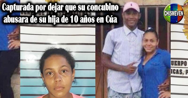 Capturada por dejar que su concubino abusara de su hija de 10 años en Cúa