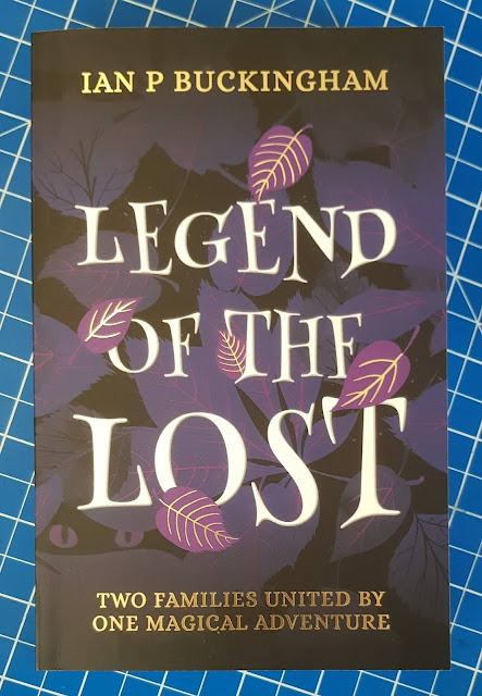 Legend Of The Lost by Ian P Buckingham Young Fiction book cover with leaf design