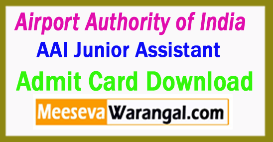 AAI Junior Assistant (JA) Admit Card 2017 Download