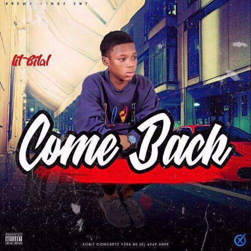 Music:Lil Bilal -Come Back
