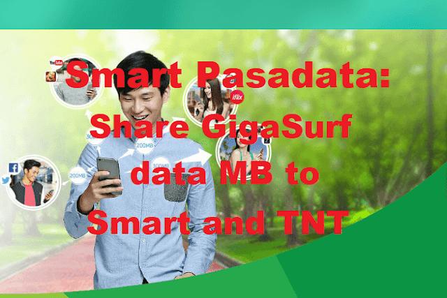 Smart Pasadata: Share GigaSurf data MB to Smart and TNT prepaid subscriber