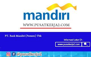 Lowongan Kerja SMA SMK D3 S1 PT Bank Mandiri (Persero) Juli 2020
