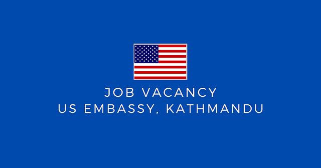 Vacancy at US Embassy Kathmandu