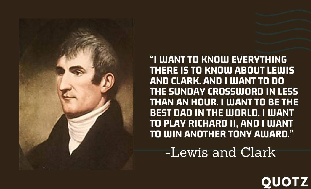 So, here are some famous lewis and Clark quotes with quotes images. Let's check them out: