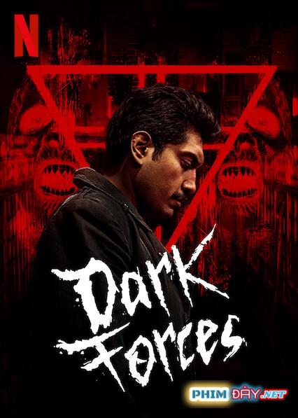 Thế Lực Hắc Ám - Dark Forces (2020)