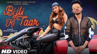 Bijli Ki Taar Lyrics| Tony Kakkar Feat. Urvashi Rautela | Bhushan Kumar | Shabby