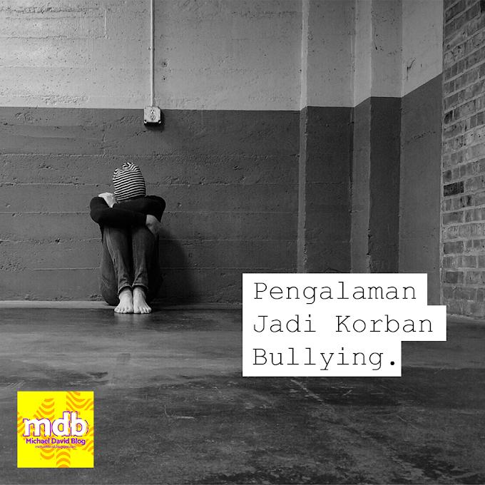 Pengalaman Jadi Korban Bullying