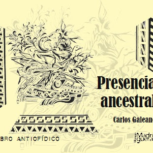 """LIBRO: """"Presencia Ancestral"""" de Carlos Galeano"""