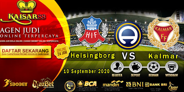 Prediksi Bola Terpercaya Liga Sweden Helsingborg Vs Kalmar 10 September 2020