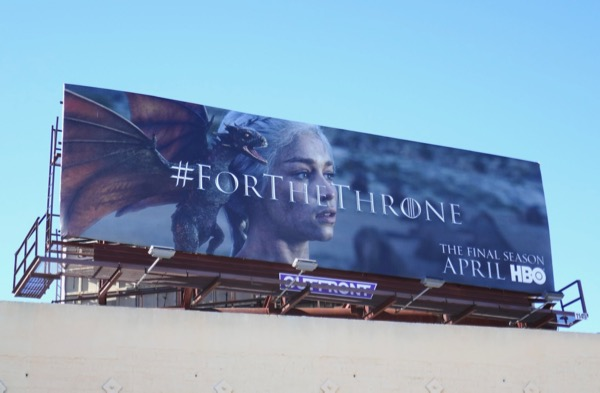 Game of Thrones final season Mother of Dragons billboard