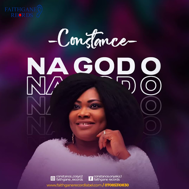 Constance – Na God O [Free Mp3 +Lyrics Video]