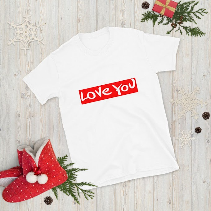 I Love You Unisex T-shirt, Gift Shirt, Special Gift