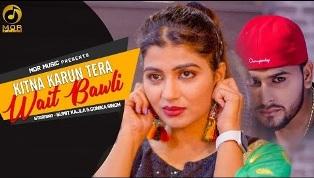 Tera Wait Bawli Lyrics - Mukesh Fauji