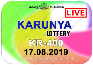 KeralaLotteryResult.net, kerala lottery kl result, yesterday lottery results, lotteries results, keralalotteries, kerala lottery, keralalotteryresult, kerala lottery result, kerala lottery result live, kerala lottery today, kerala lottery result today, kerala lottery results today, today kerala lottery result, Karunya lottery results, kerala lottery result today Karunya, Karunya lottery result, kerala lottery result Karunya today, kerala lottery Karunya today result, Karunya kerala lottery result, live Karunya lottery KR-409, kerala lottery result 17.08.2019 Karunya KR 409 17 August 2019 result, 17 08 2019, kerala lottery result 17-08-2019, Karunya lottery KR 409 results 17-08-2019, 17/08/2019 kerala lottery today result Karunya, 17/8/2019 Karunya lottery KR-409, Karunya 17.08.2019, 17.08.2019 lottery results, kerala lottery result August 17 2019, kerala lottery results 17th August 2019, 17.08.2019 week KR-409 lottery result, 17.8.2019 Karunya KR-409 Lottery Result, 17-08-2019 kerala lottery results, 17-08-2019 kerala state lottery result, 17-08-2019 KR-409, Kerala Karunya Lottery Result 17/8/2019