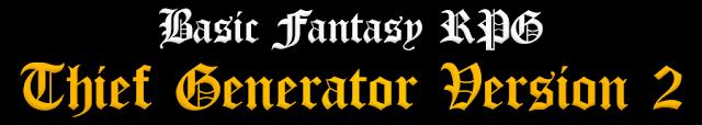Basic Fantasy RPG Thief Character Generator