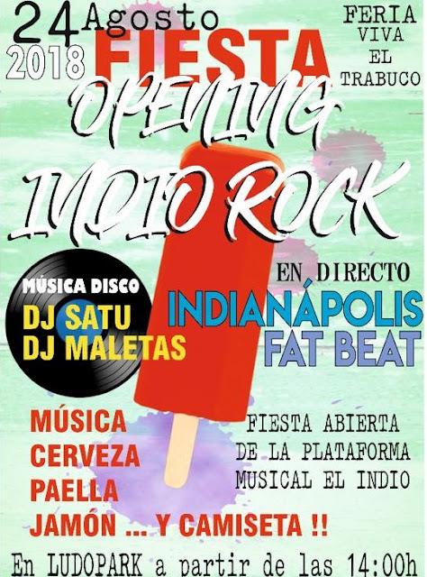 Fiesta Opening Indio Rock 2018