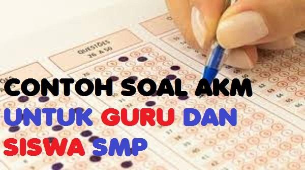 Contoh Soal Akm Smp Terbaru 2019