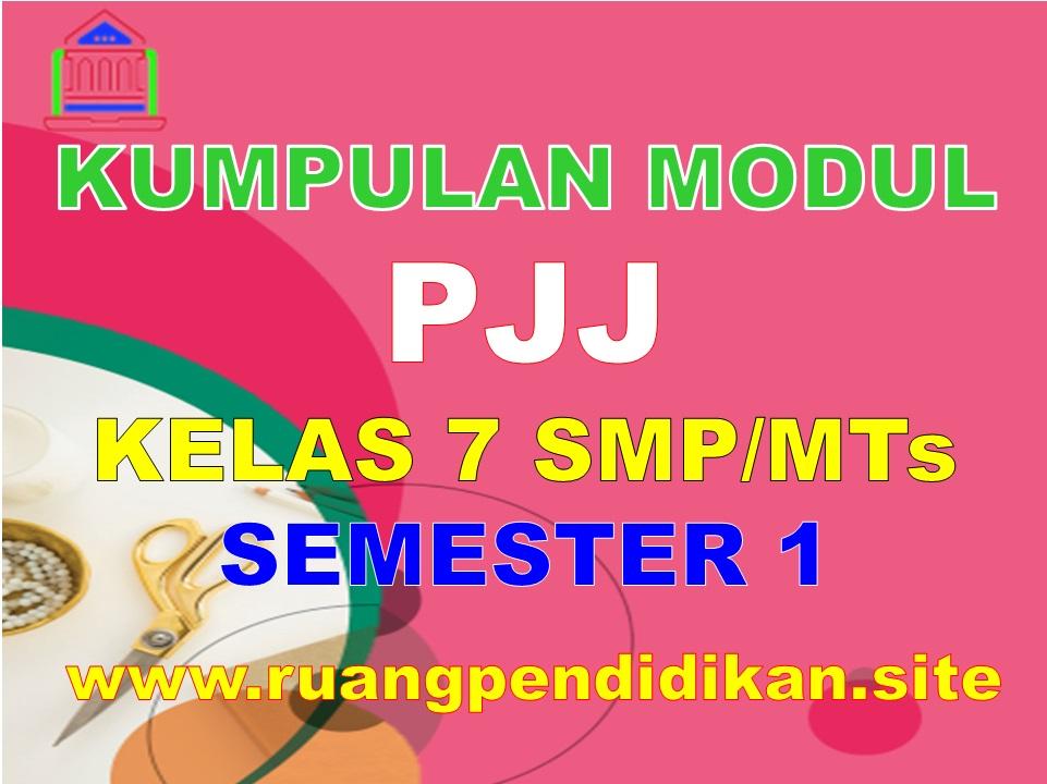 Modul PJJ Kelas 7 SMP/MTs