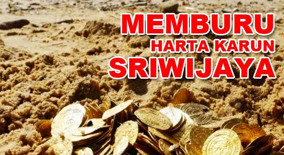 Memburu Harta Karun Kerajaan Sriwijaya