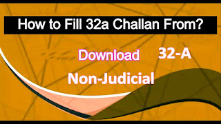 32A Challan Form Download How to Fill 32a Challan From?
