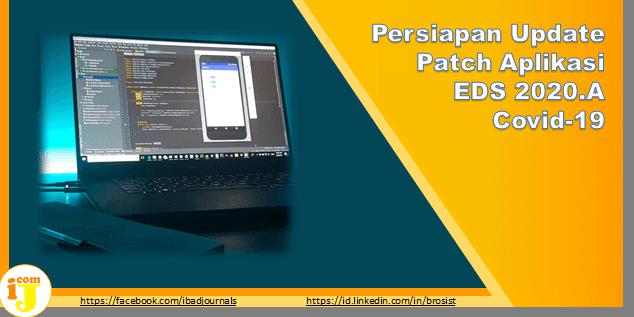 Persiapan Update Patch Aplikasi EDS 2020.A Covid-19