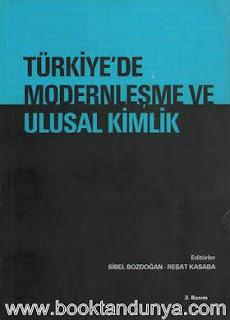 Sibel Bozdoğan, Reşat Kasaba - Türkiye'de Modernleşme ve Ulusal Kimlik