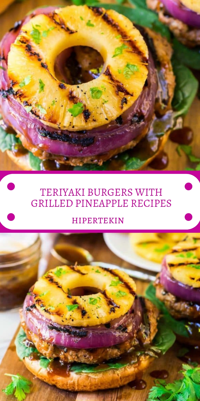 TERIYAKI BURGERS WITH GRILLED PINEAPPLE RECIPES