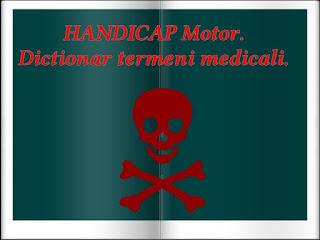 Wiki HANDICAP Motor Dictionar termeni medicali.