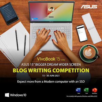 ASUS 15 Inch Bigger Dream, Wider Screen Writing Competition