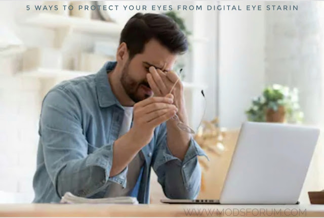 How to protect our eyes from digital eye strain?