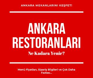 En iyi Ankara Restoranları. Ankara'da yemek nerede yenir? Ankara'da ne yemeli? Ankara yemek Siparişi