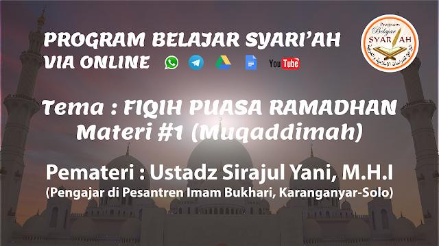 Muqaddimah Kajian Fiqih Puasa Ramadhan (Materi #1)
