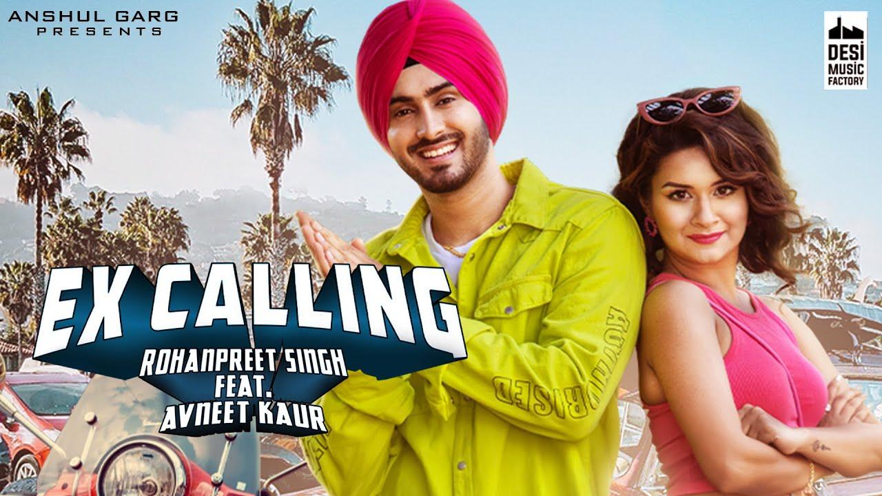 Ex Calling Lyrics Rohanpreet Singh X Neha Kakkar   Avneet Kaur X Adil Khan