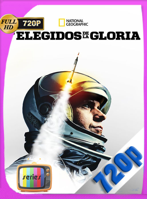 Elegidos para la gloria (The Right Stuff) (2020) Temporada 1 720p [3/8] [GoogleDrive] Tomyly