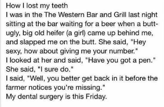 How I lost my teeth?