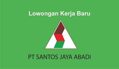Lowongan Kerja PT Santos Jaya Abadi Indonesia 2019