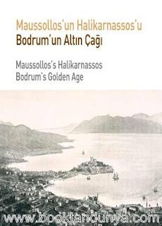 Bodrum'un Altın Çağı Halikarnassos