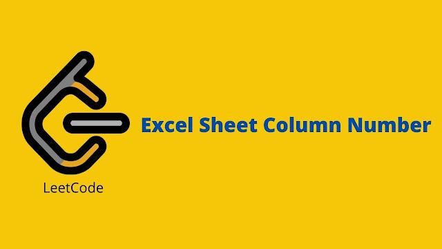 Leetcode Excel Sheet Column Number problem solution