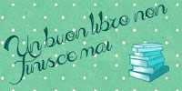 http://unbuonlibrononfinisce-mai.blogspot.it