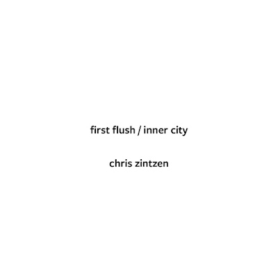 first flush / inner city @ chris zintzen @ panAm productions