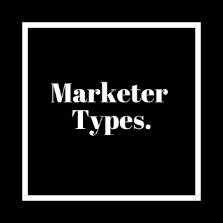 Types of Marketers