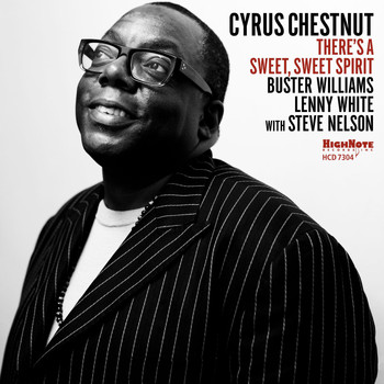CYRUS CHESTNUT: THERE´S A SWEET SPIRIT