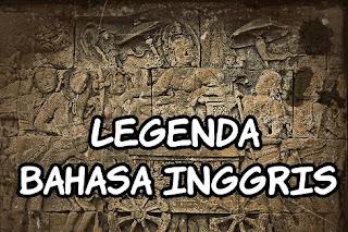 Cerita Legenda Singkat Dalam Bahasa inggris dan Terjemahannya